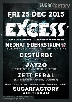 FRI DEC 25TH 2015 | EXCESS | Sugarfactory Amsterdam