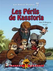 Les périls de Kasstoria, série les petits pirates 7, Alain M. Bergeron, illust. Sampar, Boréal Maboul, 56 pages