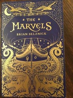 The Marvels by Brian Selznick Book Review! Perfect Reading For My Son!