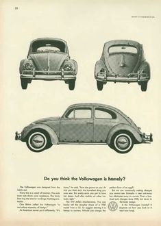 Do you think the Volkswagen is homely?