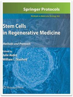 Methods in Molecular Biology Vol.482 - Stem Cells in Regenerative Medicine Methods and Protocols | Sách Việt Nam