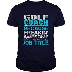 GOLF-COACH, Order HERE ==> https://www.sunfrog.com/LifeStyle/GOLF-COACH-Navy-Blue-Guys.html?id=41088 #christmasgifts #xmasgifts #golf #golflovers #golftips