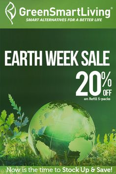 GreenSmartLiving is offering Earth Week Sale: Get 20% discount on Refill 5-Pack. Grab up now! This offer is valid for limited time. For more GreenSmartLiving Coupon Codes visit: http://www.couponcutcode.com/stores/greensmartliving/