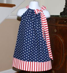Pillowcase dress - NEW Patriotic Stars Stripes American Flag, Red, White, Blue of July 3 mos thru Pillowcase Dress Pattern, Pillowcase Dresses, Little Girl Dresses, Girls Dresses, Girl Dress Patterns, Skirt Patterns, Coat Patterns, Blouse Patterns, Sewing Patterns