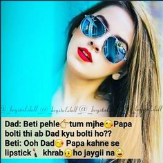 Aapne papa bol kr to dekha hoga. Hindi Quotes, Quotations, Justgirlythings, Tumblr Photography, Girly Quotes, Attitude Quotes, Mom And Dad, Mirrored Sunglasses, Poetry