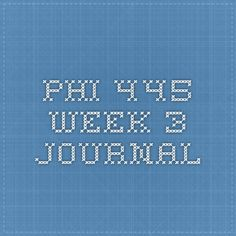 phi445 week 3 discussion 2 Phi445 week 3, 4 & 5- ashford university outkast main  week 3 assignment due: 2-9-15   discussion questions are due wednesday february 17,.