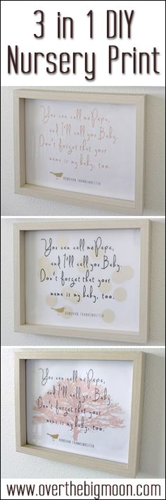 3 In 1 DIY Nursery Free Printables!  Cutest saying and I love that you can customize how how you want yours!  #nursery #freeprintable #quote