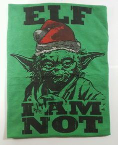 Mens XL Yoda Elf I Am Not shirt Green Starwars Christmas Santa Hat in Clothing, Shoes & Accessories, Men's Clothing, T-Shirts | eBay