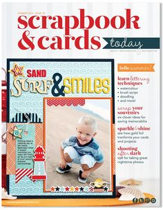 Scrapbook and Cards Today - Summer 2015 Issue at Scrapbook.com