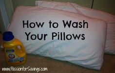 Find out How to Wash Your Pillows without taking them to the dry cleaners!