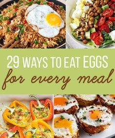 29 Incredibly Delicious Ways To Eat Eggs For Every Meal