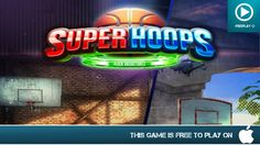 Superhoops - Free On iOS - Gameplay Trailer