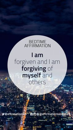 "Bedtime Affirmation: ""I am forgiven and I am forgiving of myself and others"" #successtrain #joytrain #ThriveTOGETHER #abundance #positive #lawofattraction #affirmation #affirmations #positiveaffirmations #positiveaffirmation #success #happiness #motivation #motivational #abundant #loa"