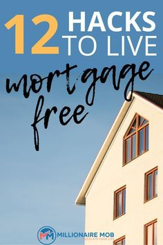 How to live mortgage FREE: 12 best hacks to consider for living mortgage free. Own your home without a mortgage using these tips and ideas for debt payoff. Make your dream a reality, find out HOW here. Paying Off Mortgage Faster, Pay Off Mortgage Early, Refinance Mortgage, Mortgage Tips, Mortgage Quotes, Home Buying Tips, Money Saving Tips, Money Tips, Debt Repayment