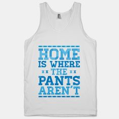Home+Is+Where+The+Pants+Aren't+(Blue)