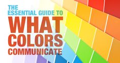 The Essential Guide To What Colors Communicate