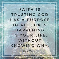 •T R U S T  G O D• completely and have faith that He knows what is best for your life. You can expect Him to keep His promises, help you with problems, and do the impossible when necessary. #DailyHope #RickWarren
