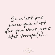 Happy New Year Quotes :Minute love : ce nest pas parce que cest dur que Happy New Year Quotes, Life Quotes Love, Quotes About New Year, New Quotes, Daily Quotes, Words Quotes, Inspirational Quotes, Motivational Quotes, Positive Attitude