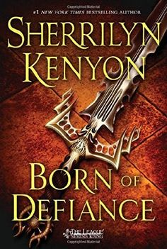 (The ninth book in the League series) A novel by Sherrilyn Kenyon