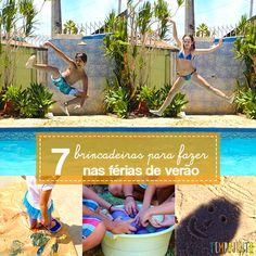 Aqui você encontra dicas de como fazer brincadeiras para as férias de verão. Tem ideias para a praia, para a piscina, para o quintal e muito mais!