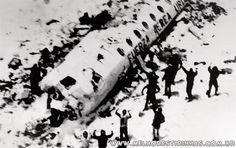 Resgate dos 16 jovens em dezembro de 1972, nos Andes 16 sobreviventes da queda de um avião da Força Aérea do Uruguai, em 1972, numa remota região dos Andes. Estavam a bordo 45 pessoas que viajavam de Montevidéu para Santiago, no Chile. Havia cinco tripulantes. A aeronave chocou-se com os Andes e caiu. Dezesseis pessoas morreram na hora e, dos 29 sobreviventes, 13 foram morrendo ao longo dos 72 dias em que ficaram isolados na montanha.