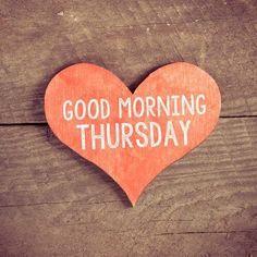 #ThursdayMorning #ThursdayPlans #Thursday2017 #ThursdayFeelings #ThursdayMotivation #ThursdayPlans2017