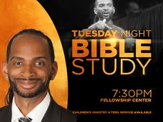 Join Elder Jeroll Rodgers for Tuesday Night Bible Study at 7:30PM, in the Fellowship Center or tune in LIVE at www.faithdome.org/echurch.