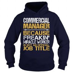 Awesome Tee For  Commercial Manager - #tshirt cutting #tumblr sweatshirt. TAKE IT => https://www.sunfrog.com/LifeStyle/Awesome-Tee-For-Commercial-Manager-96341115-Navy-Blue-Hoodie.html?68278