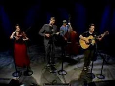 Please get back together... i vote reunion tour :)   Nickel Creek 'Jealous of the Moon' Live session