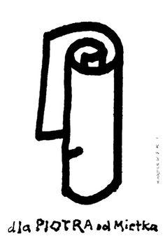 Mieczyslaw Wasilewski, Dla Piotra od Mietka plakat wystawowy, 2013