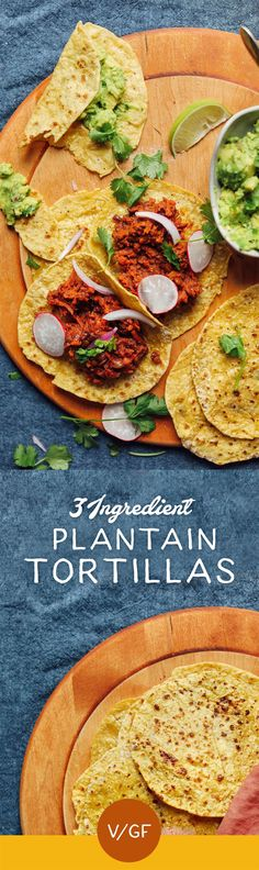 INCREDIBLE 3-Ingredient Plantain Tortillas! Tender, pliable, tasty, and PERFECT for grain-free tacos! #vegan #glutenfree