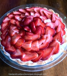 Tried and True Favorite Recipes: Strawberry Pie