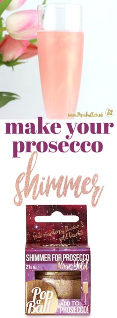 Here's how to make your Prosecco shimmer on the next girl's night! How to Make Prosecco Shimmer on the Next Girl's Night! Prosecco Van, Prosecco Cocktails, Adult Birthday Party, 30th Birthday Parties, Birthday Bbq, Birthday Toast, Birthday Cakes, Presents For Girls, Amazing