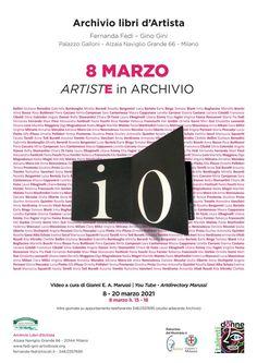 8 marzo - ARTISTE in ARCHIVIO, Archivio libri d'Artista - Palazzo Galloni - Milano - dal 8/03 al 20/03/2021 - ARTDIRECTORY Fluxus, Milano, March, Artist, Fotografia