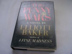 1968 The Penny Wars by Elliott Baker First Edition HC/DJ Book