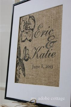 Personalized Wedding Burlap Artwork...Great for wedding gift, engagement gift, anniversary gift