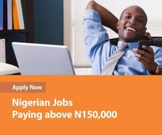 Latest Nigerian Jobs Paying above N150,000