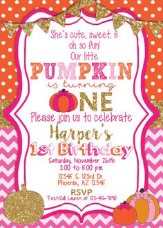 Hey friend! Thanks a bunch for your interest in Our Little Pumpkin Birthday Invitation. I truly hope it's exactly what you wanted! This is a girls first Birthday invite, wi...