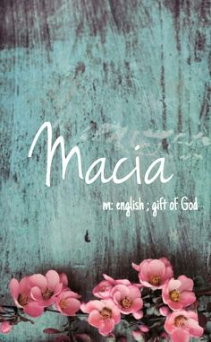 Macia - cool baby girl name! Pronounced: May-see-ah #parentingtipsdaughters