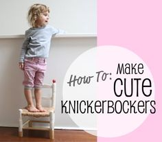 How to: Make cute Knickerbockers ▽▼▽ My Poppet - kids | craft | vintage | fun - for part of alex's halloween costume