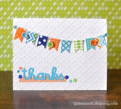 I had some washi tape scraps left over from the other two cards I made. Rather than toss them out I decided to make one more card. It's just a simple banner, but with a few buttons and epoxy dots plus an easy die cut sentiment I had one more card made in just minutes!