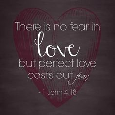Image result for perfect love scripture