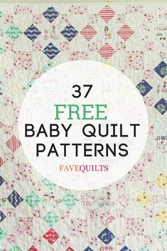 a free baby quilt pattern from our list of adorable crib quilt patterns, projects for little ones, and more. Includes quilts for girls, boys, and unisex quilting patterns. Quilt Baby, Baby Girl Quilts, Girls Quilts, Crib Quilts, Baby Quilt For Girls, Children's Quilts, Amish Quilts, Easy Quilts, Free Baby Quilt Patterns