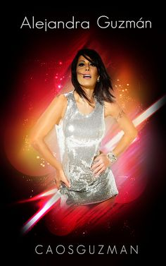 """ALEJANDRA GUZMAN"" 