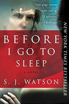 Before I Go to Sleep: A Novel by S. J. Watson, http://www.amazon.com/dp/0062060562/ref=cm_sw_r_pi_dp_x_5Xlszb4VBBW7C