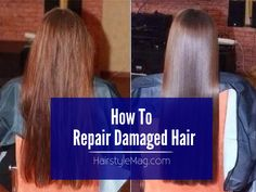 How To Repair Damaged Hair   HairstyleMag
