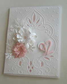 beautiful handmade birthday card ... for 92 years (Grammie is almost 92 ... She'd luv a card like this!!) ... pretty cut and emboss folder ... handmade dimensional flowers ... white and pink ... luv it!!