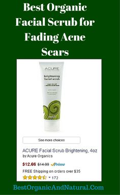 Best Organic Facial Scrub for Fading Acne Scars. ACURE Brightening Facial Scrub removes impurities and stimulates cell growth. It gives your skin a really good polish without...continue reading by clicking here -->  http://bestorganicandnatural.com/facial-scrub-fading-acne-scars/