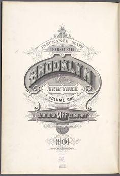 Insurance Maps of Brooklyn New York Sanborn map co. 113Broadway, New York. 1904.