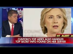 Judge Nap on New Email Revelations: Hillary's Top Aides Could Be Indicted